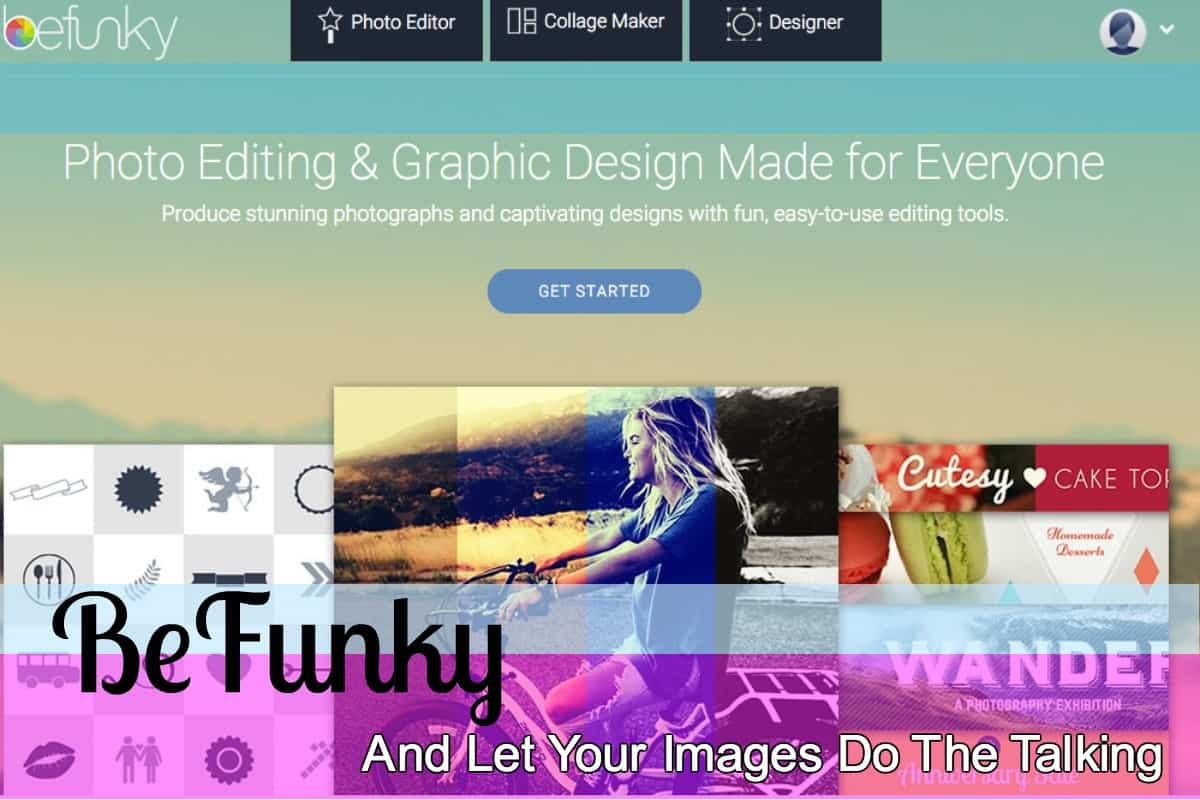 BeFunky And Let Your Images Do The Talking