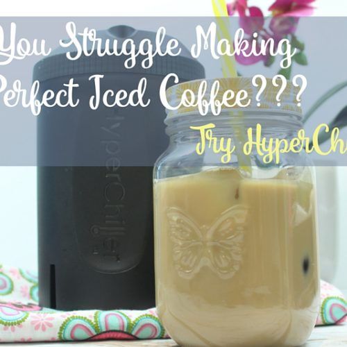 Do You Struggle Making The Perfect Iced Coffee? Try HyperChiller