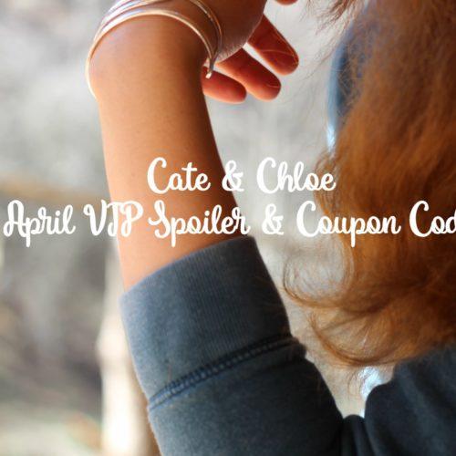 Earthy Essentials: Cate & Chloe April VIP