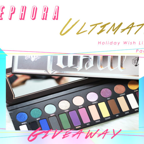 The Ultimate Holiday Wish List From Sephora: Part One The Eyes #giveaway