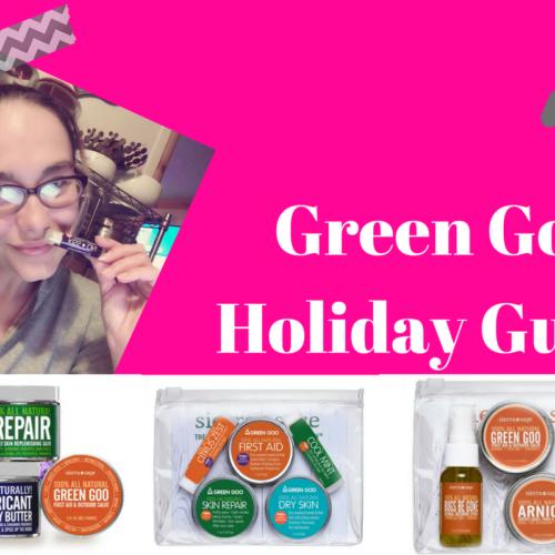 Green Goo Holiday Gift Guide