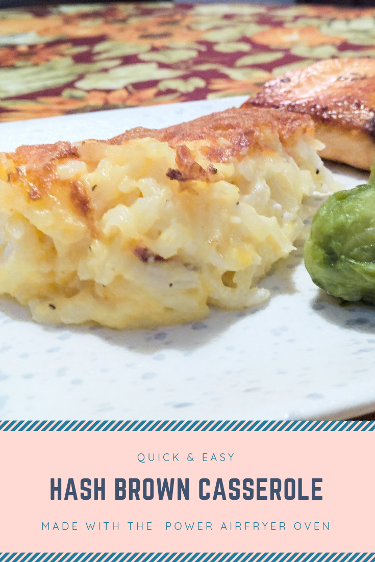 Easy Hash Brown Casserole: Made With the Power AirFryer Oven