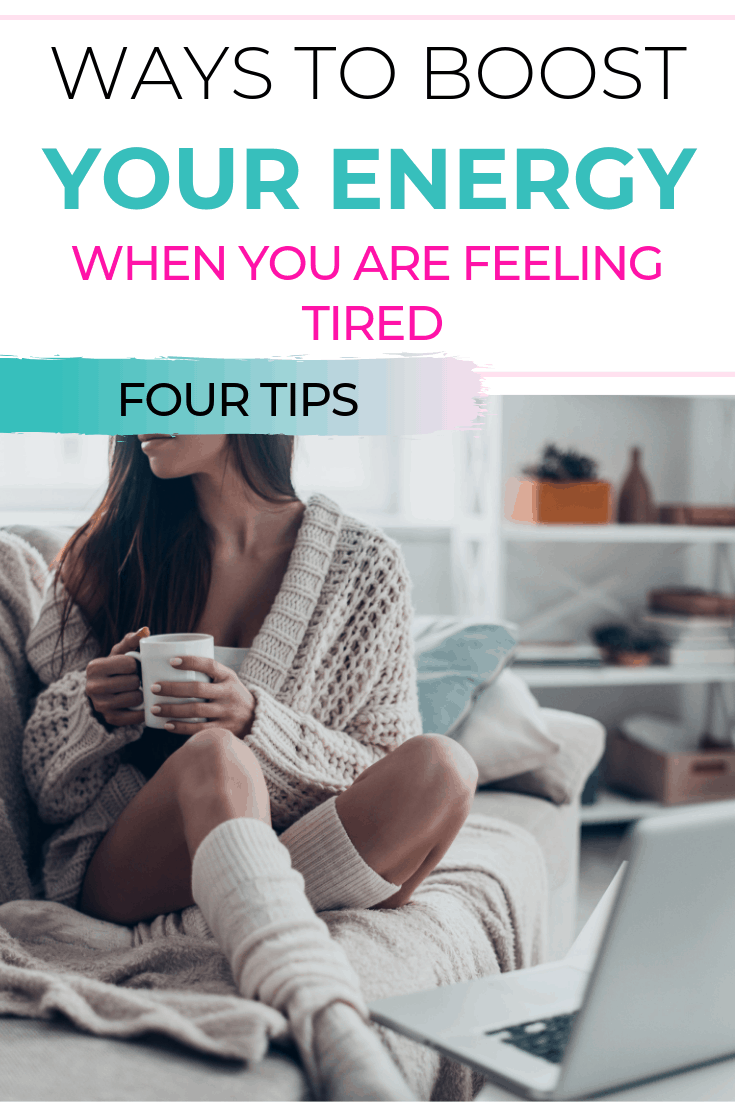 Ways To Boost Your Energy Levels When You Feel Tired