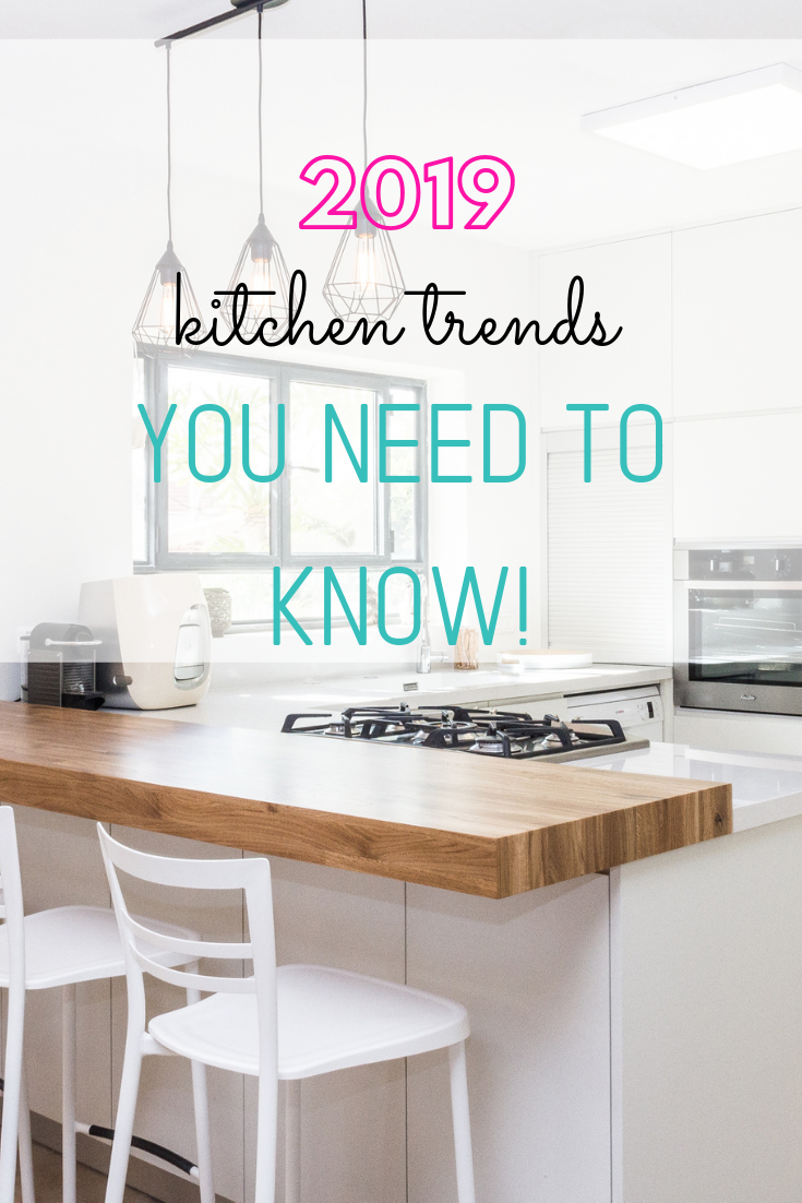 THE BEST KITCHEN TRENDS OF 2019
