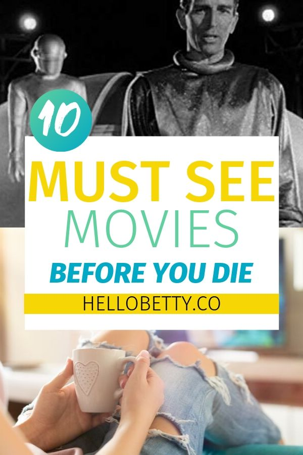 10 Top Films To Watch Before You Die