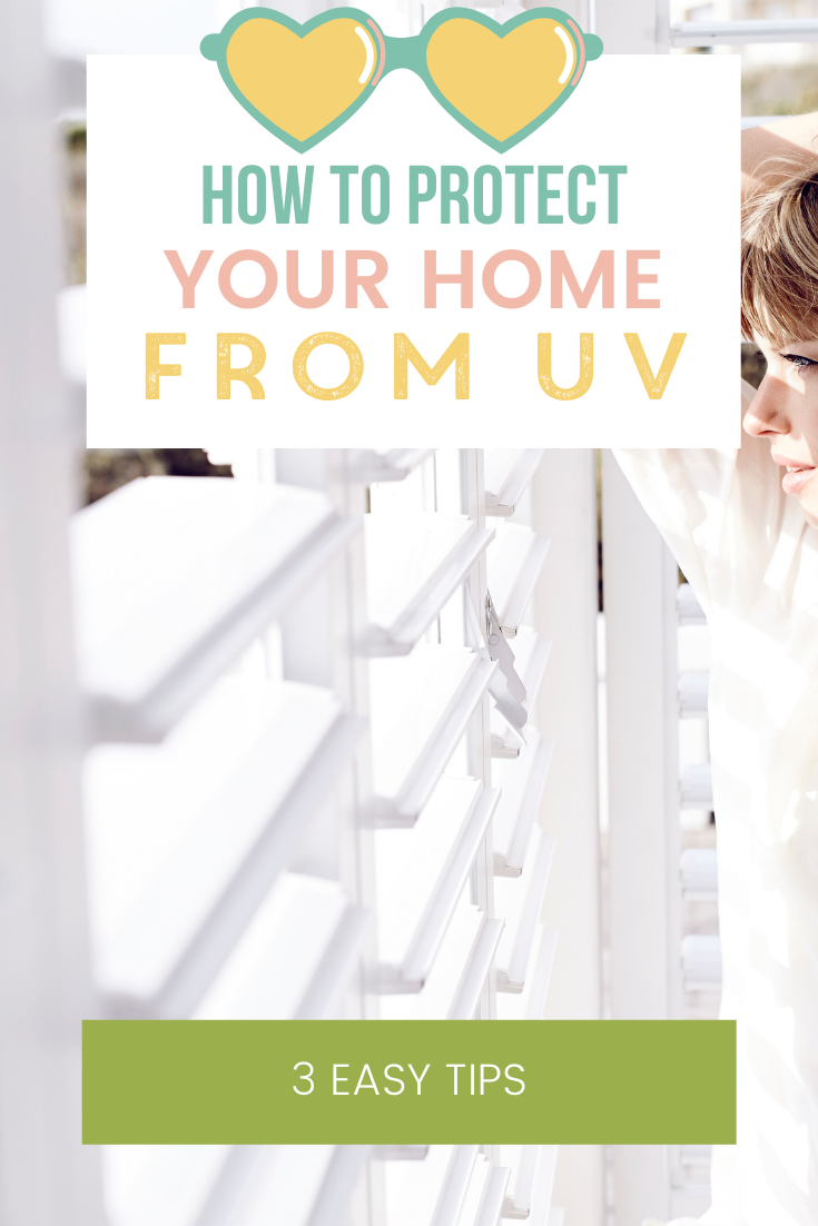 How To Protect Your Home From UV