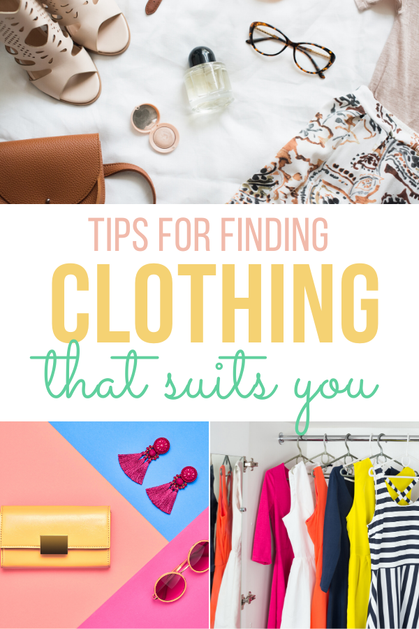 Tips For Finding Clothes That Suit You