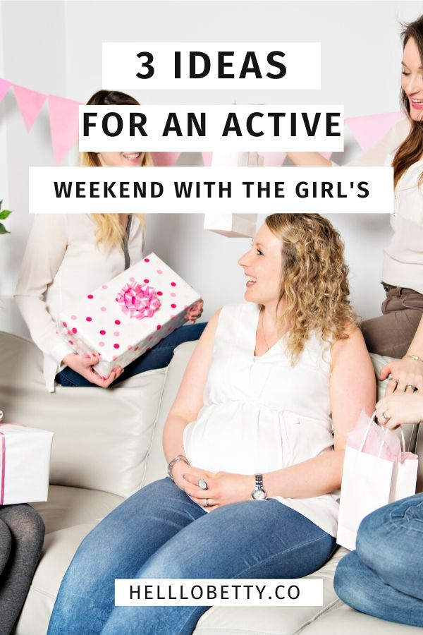 3 Ideas for an Active Weekend with the Girls
